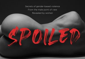 SPOILED – the Film Version. Watch it NOW!